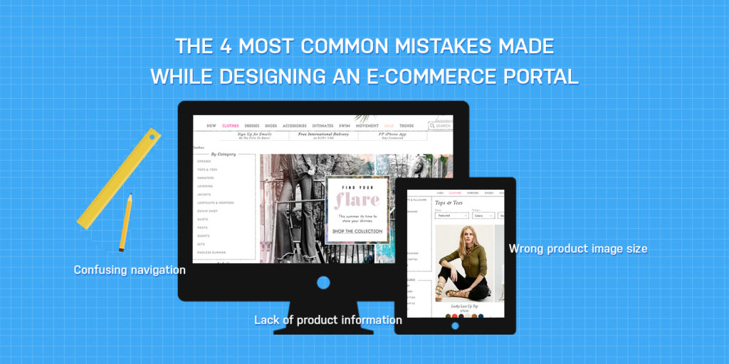 The 4 Most Common Mistakes Made While Designing an E-commerce Portal