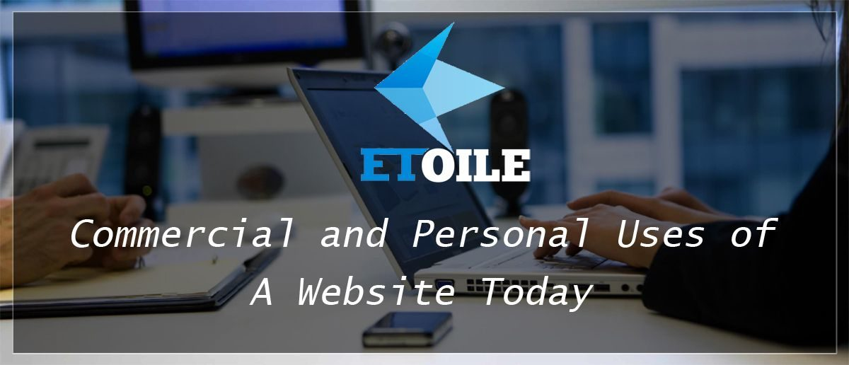 Commercial and Personal Uses of a Website Today