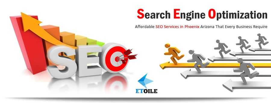 Affordable SEO Services in Phoenix Arizona That Every Business Require