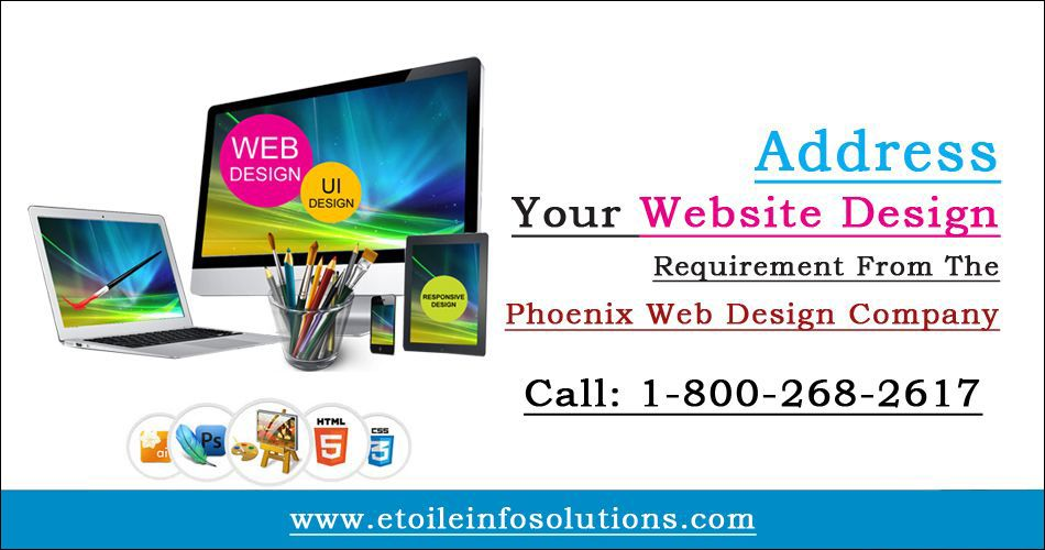 Address Your Website Design Requirement From The Phoenix Web Design Company