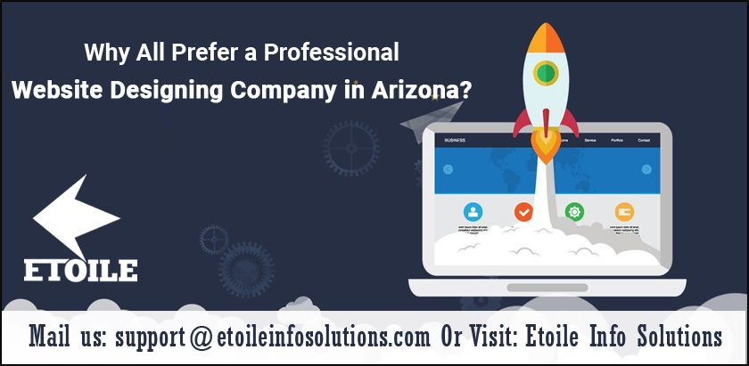 Why all prefer a professional website designing company in Arizona?