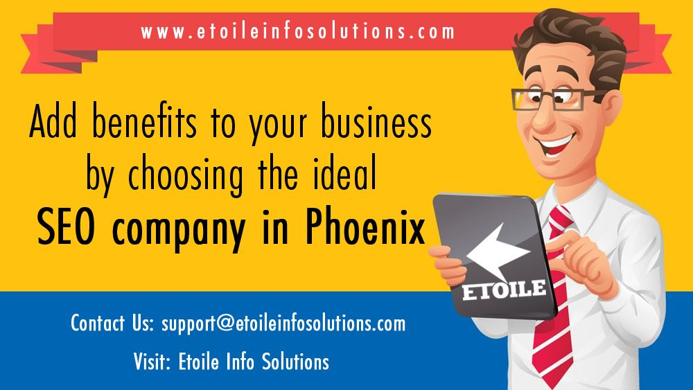 Add benefits to your business by choosing the ideal SEO company in Phoenix